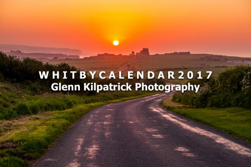Whitby Photography Calendar 2017 By Glenn Kilpatrick