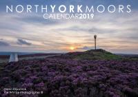 The North York Moors Calendar 2019 By Glenn Kilpatrick, The Whitby Photographer ®