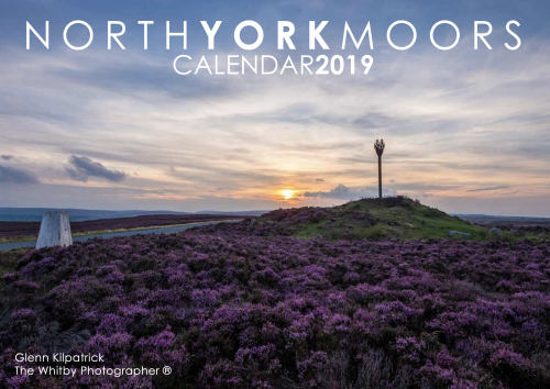 The North York Moors Calendar 2019 By Glenn Kilpatrick, The Whitby Photographer ®