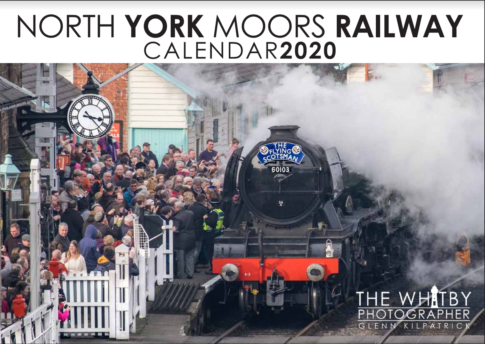 North Yorkshire Moors Railway Calendar 2020