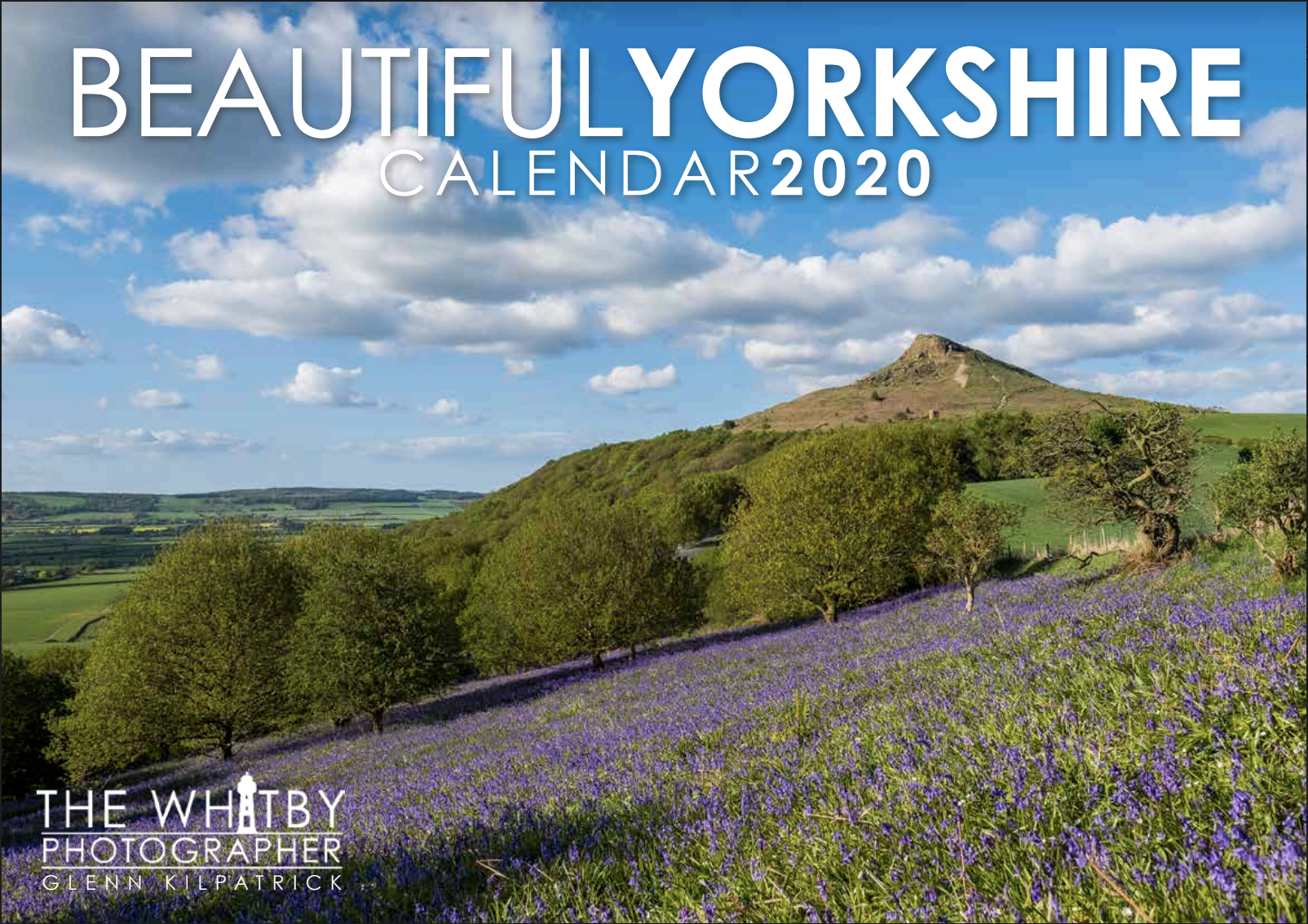 The Beautiful Yorkshire Calendar 2020